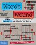 Words Wound Delete Cyberbullying & Make Kindness Go Viral