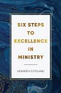 Six Steps to Excellence in Ministry