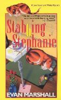 Stabbing Stephanie