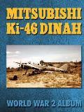 Mitsubishi KI-46 Dinah: World War 2 Album