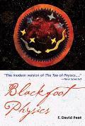 Blackfoot Physics A Journey Into The Nat
