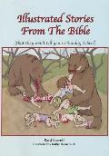 Illustrated Stories from the Bible (That They Won't Tell You in Sunday School)