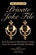 Friars Club Private Joke File More Than 2000 Very Naughty Jokes from the Grand Masters of Comedy