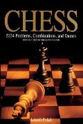 Chess 5334 Problems Combinations & Games