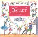 Childs Introduction to Ballet The Stories Music & Magic of Classical Dance