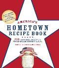 Americas Hometown Recipe Book 712 Favorite Recipes from Main Street USA