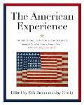 American Experience The History & Culture of the United States Through Speeches Letters Essays Editorials Poems Songs & Stories
