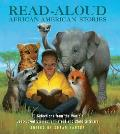 Read Aloud African American Stories 40 Selections from the Worlds Best Loved Stories for Parent & Child to Share