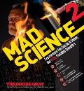 Mad Science 2 Experiments You Can Do At Home But STILL Probably Shouldnt