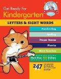 Get Ready for Kindergarten Letters & Sight Words 247 Fun Exercises for Mastering Skills for Success in School