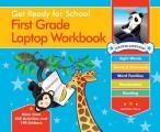 Get Ready for School First Grade Laptop Workbook Sight Words Beginning Reading Handwriting Vowels & Consonants Word Families