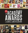 Academy Awardsr The Complete Unofficial History Revised & Up To Date