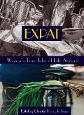 Expat Womens True Tales Of Life Abroad