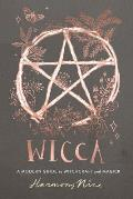 Wicca A Modern Guide to Witchcraft & Magick