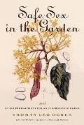 Safe Sex In The Garden Gardeners Guide To C