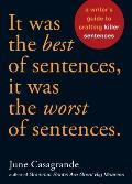 It Was the Best of Sentences It Was the Worst of Sentences