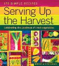 Serving Up the Harvest Celebrating the Goodness of Fresh Vegetables