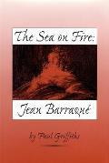 The Sea on Fire: Jean Barraqu?