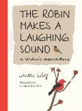 Robin Makes a Laughing Sound a Birders Journal