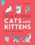 How to Draw Cats & Kittens A Complete Guide for Beginners
