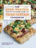 High Protein Vegetarian Cookbook Hearty Dishes That Even Carnivores Will Love