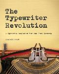Typewriter Revolution A Typists Companion for the 21st Century