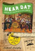 Hear DAT New Orleans A Guide to the Rich Musical Heritage & Lively Current Scene