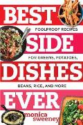 Best Side Dishes Ever Foolproof Recipes for Greens Potatoes Beans Rice & More