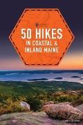 50 Hikes in Coastal & Inland Maine