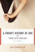 Pocket History of Sex in the Twentieth Century A Memoir