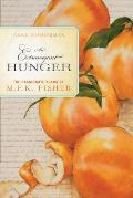 Extravagant Hunger The Passionate Years of M F K Fisher