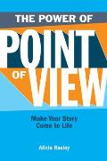 Power of Point of View Make Your Story Come to Life