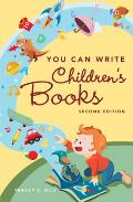 You Can Write Childrens Books