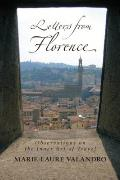 Letters from Florence: Observations on the Inner Art of Travel