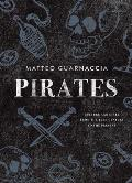 Pirates Culture & Style from the 15th Century to the Present