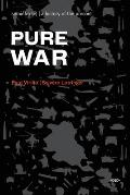 Pure War: Twenty-Five Years Later