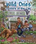 Wild Ones Critters in the City