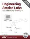 Engineering Statics Labs with Solidworks Motion 2015