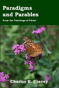 Paradigms And Parables: From The Teachings Of Christ