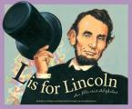 L Is For Lincoln An Illinois Alphabet