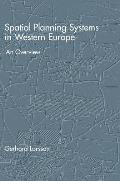Spatial Planning Systems in Western Europe: An Overview