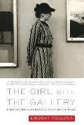 Girl with the Gallery Edith Gregor Halpert & the Making of the Modern Art Market
