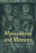 Monuments & Memory History & Representation in Lowell Massachusetts