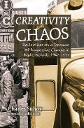Creativity and Chaos: Reflections on a Decade of Progressive Change in Public Schools, 1967-1977