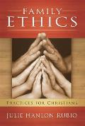 Family Ethics Practices For Christians