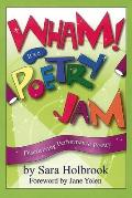 Wham Its a Poetry Jam Discovering Performance Poetry