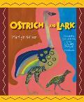 Ostrich & Lark