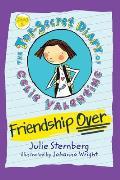 Top Secret Diary of Celie Valentine 01 Friendship Over