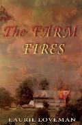 The Farm Fires: Firehouse Family Series: Book Three