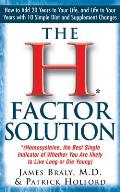 H Factor Solution Homocysteine the Best Single Indicator of Whether You Are Likely to Live Long or Die Young